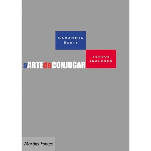 Arte de Conjugar Verbos Ingleses, a - Wmf Martins Fontes