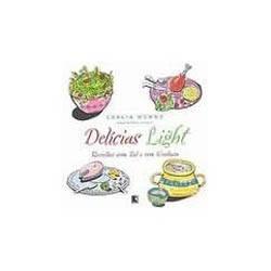 Delicias Light: Receitas com Sal e Sem Gordura